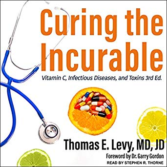 Thomas E. Levy MD JD - Curing the Incurable Audio Book Free